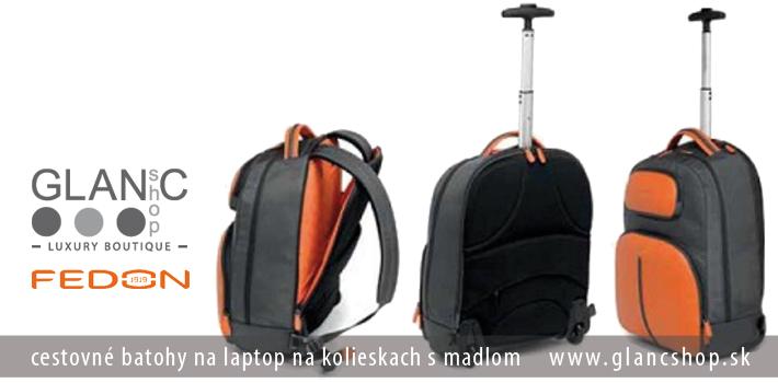 870c01d208ca3 ... cestovné batohy na laptop na kolieskach s madlom značky FEDON,  www.glancshop.sk